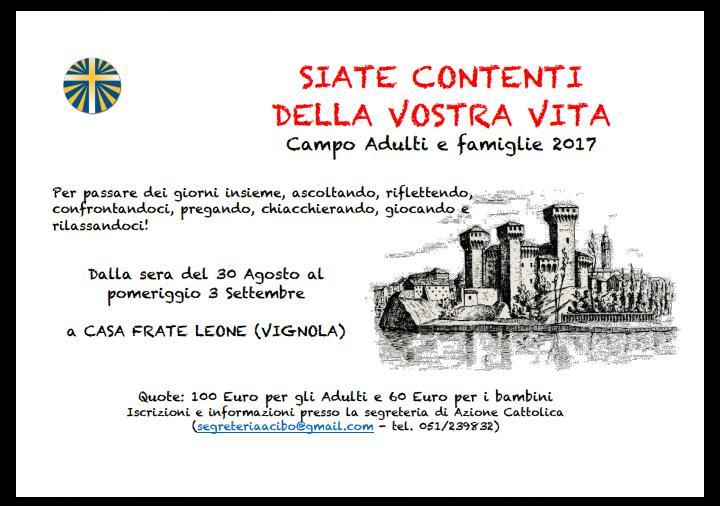 Campo adulti e famiglie 2017 @ Vignola - Casa Frate Leone