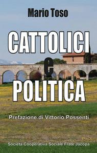 Cattolici e Politica: libro di Mons. Toso